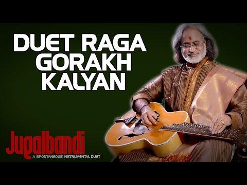 Duet Raga Gorakh kalyan - Pt Vishwa Mohan Bhatt (Album: Jugalbandi: A Spontaneous Instrumental Duet)