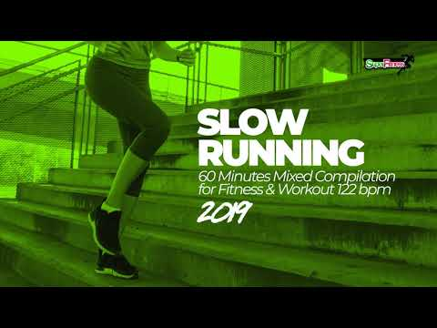 Slow Running 2019: 60 Minutes Mixed for Fitness & Workout (122 bpm)