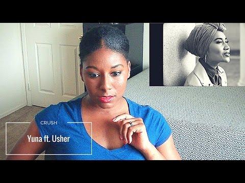 Yuna ft Usher- Crush MV [Reaction]