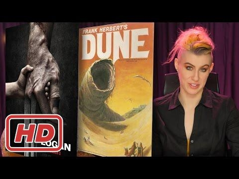 Logan Trailer and DUNE Movie thoughts and feelings.bb