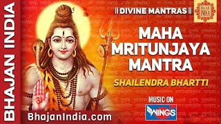 Maha Mrityunjaya Mantra  - Meditation Chants by Shailendra Bhartti on Bhajan India