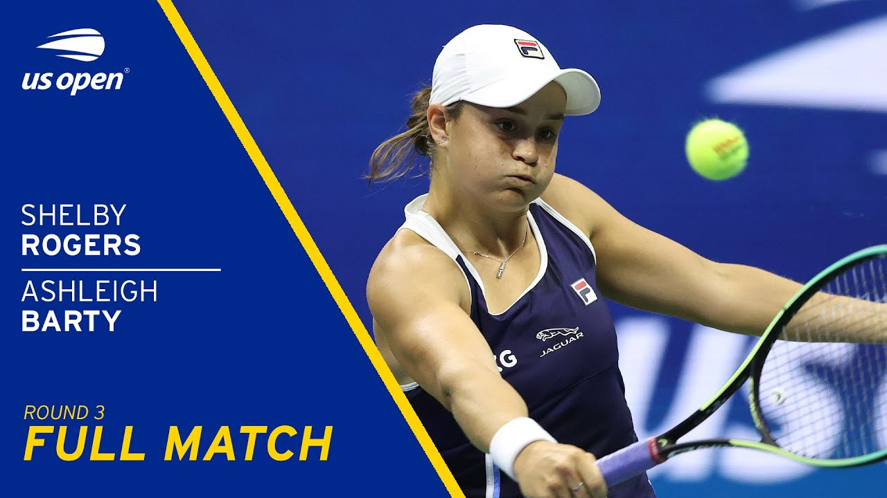 Ashleigh Barty vs Shelby Rogers Full Match | 2021 US Open Round 3