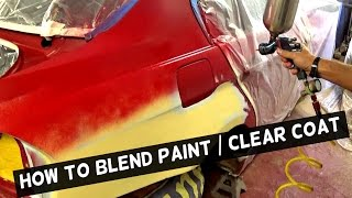 HOW TO BLEND PAINT CLEAR COAT