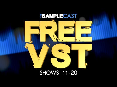 Free VSTi, Plugins, Sample libraries & Instruments from Samplecast shows 11-20