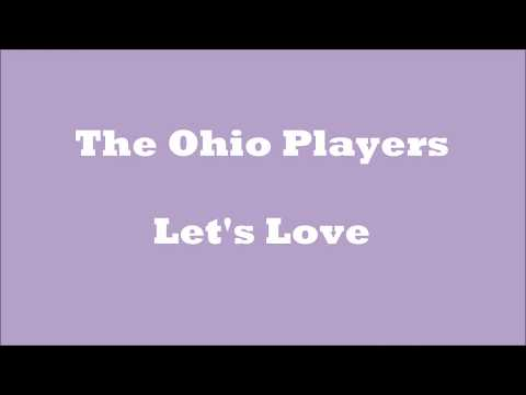 Let's Love The Ohio Players