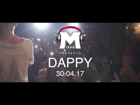 Mixed Presents: Dappy LIVE on stage Bank Holiday Sunday 2017