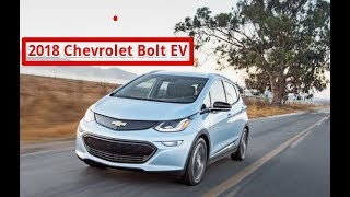 HOT NEWS!!!! 2018 Chevrolet Bolt EV