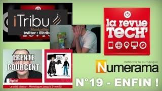 N°19 La Revue Tech - ENFIN !