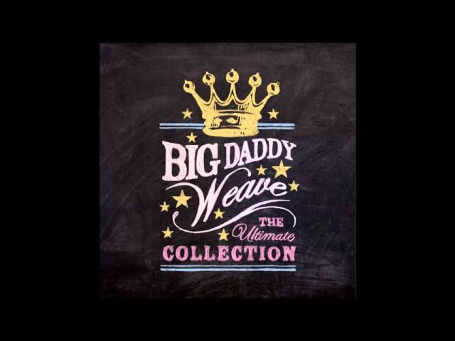 big-daddy-weave-every-time-i-breathe-crybaby050