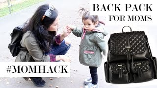 Fashionable Mom Accessories | Back Pack for Moms #MOMHACK