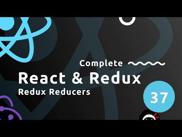 Complete React Tutorial (& Redux) #37 - Redux Reducers