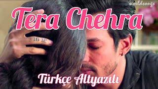 Tera Chehra Türkçe Altyazılı Arijit Singh (Kum Kum Bhayga/Ah kalbim)