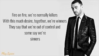 Fire on fire (lyrics) : SAM SMITH