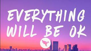 G-Eazy - Everything Will Be Ok (Lyrics) Feat. Kehlani