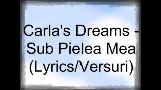 Carla S Dreams Sub Pielea Mea Versuri
