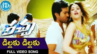Dillaku Dillaku Song - Racha Movie Full Songs - Ram Charan - Tamanna