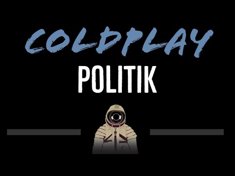 Coldplay • Politik (CC) [Karaoke Instrumental Lyrics]