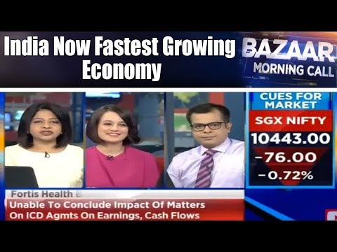 GDP Growth Of 7.2% Makes India Fastest Growing Economy | Bazaar Morning Call | CNBC TV18
