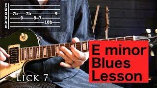 Easy E Minor (Em) 10 minor Blues Licks Lesson