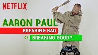 Aaron Paul in Breaking Bad or Breaking Good?   El Camino   Netflix