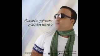 Hermosa Bachata: Zacarias Ferreiras - Quien Sera (2015)