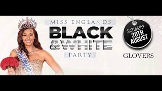 Miss Englands Black & White Party