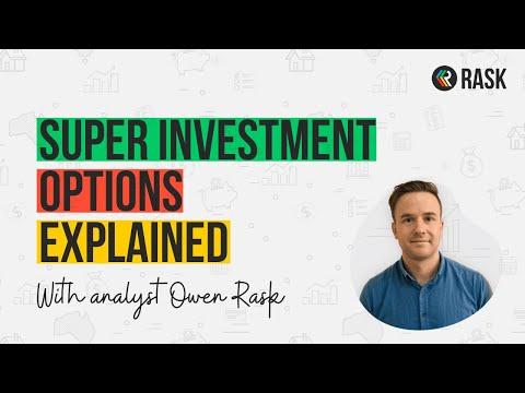 Super Investment Options Explained | Rask Finance | [HD]