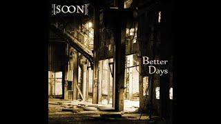 [soon] - Better Days (Oscillation Music) [Full Album]