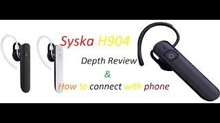 Depth Review of Syska H904 Bluetooth Headset In Hindi