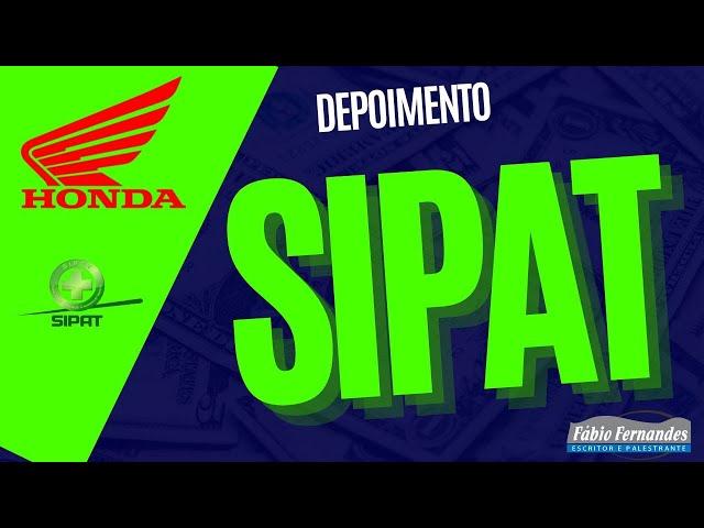 Palestra Motivacional SIPAT | Honda