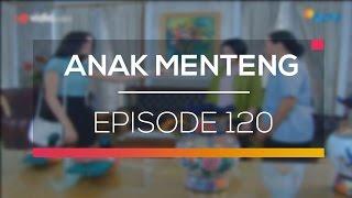 Anak Menteng - Episode 120