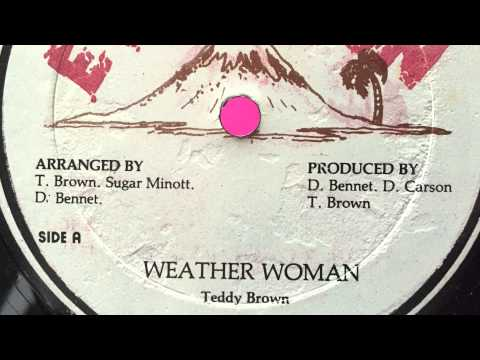 Teddy Brown - Weather Woman [ERUPTION]