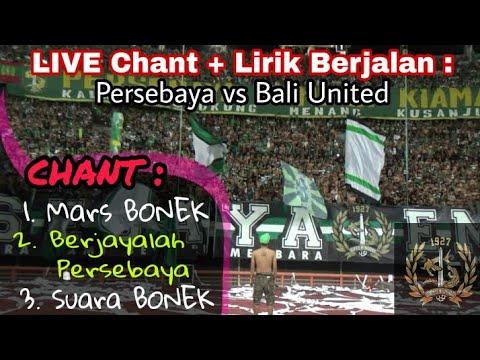 Gemuruh Suara lantang Rally Chant Bonek Tribun Green Nord   Persebaya vs Bali United GBT Sby