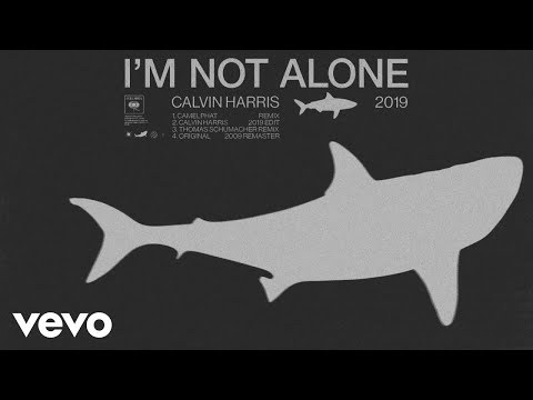 Calvin Harris – I'm Not Alone