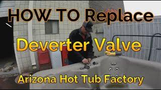 (DIY Spa Repair) Remove & Replace Diverter Valve in a Hot Tub or Spa