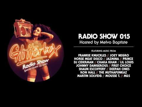 Glitterbox Radio Show 015: w/ DJ Spen