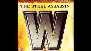 Wild Wild West   The Steel Assassin [Part 1] Introduction