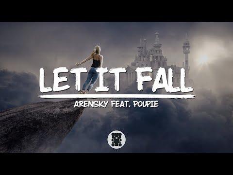 Arensky - Let It Fall (feat. Poupie) (Lyrics Video)