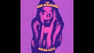 The Sun Machine - Drag City (Full Album)