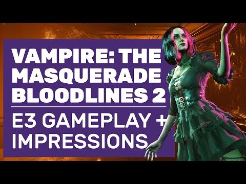 Vampire: The Masquerade – Bloodlines 2 Gameplay | E3 Demo Walkthrough And Impressions