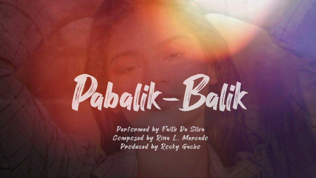 "Download Playlist Lyric Video: ""Pabalik-balik"" by Faith Da Silva (The Good Daughter OST)"