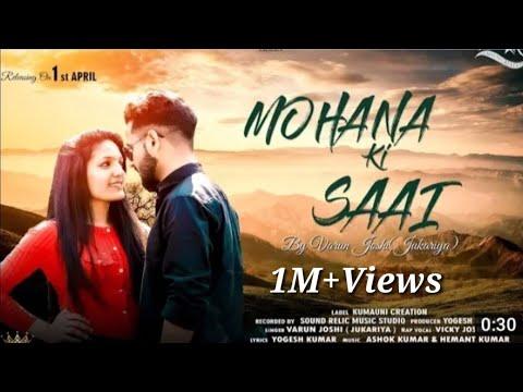 "New Uttarakhandi  Song ""Mohana Ki Saai"" By Varun Joshi Ft. Vicky Joshi!  #ikkhaathmaterophone"