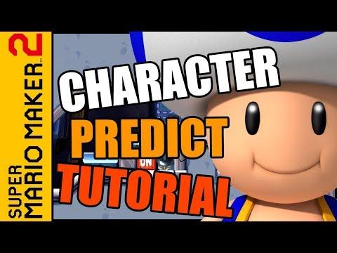 Character Predict Tutorial (Super Mario Maker 2)