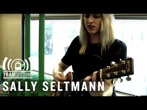 Sally Seltmann - Seed Of Doubt | Tram Sessions