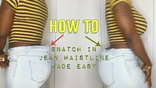 Snatch in the Waistline of Your Jeans [No Sewing Machine Needed ]