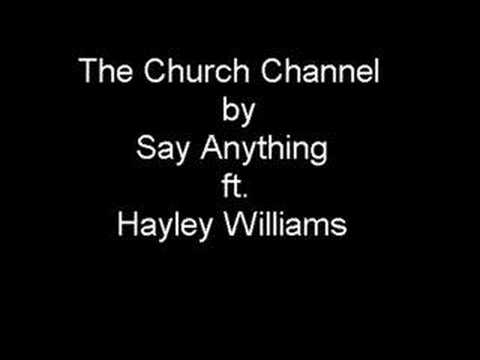 the church channel - say anything ft. hayley williams