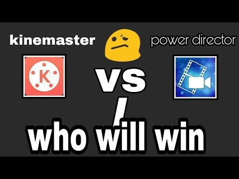 Kinemaster Vs Power Director. (android Video Editing Apps)