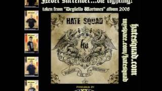 HATE SQUAD - Never Surrender...Die Fighting! (Degüello Wartunes - album 2008)