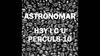 astronomar h3y i c u percul8 10