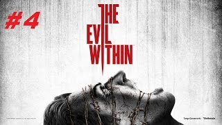 The Evil Within Playthrough Gameplay Part 4